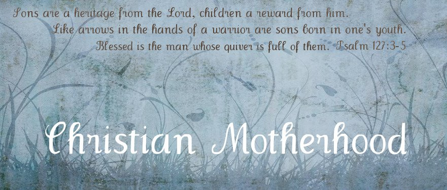 Christian Motherhood
