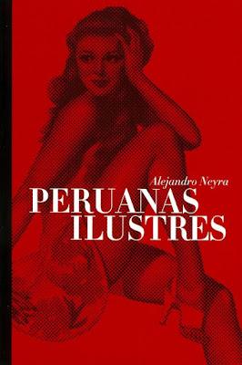 Tapa del libro Peruanas ilustres de Alejandro Neyra