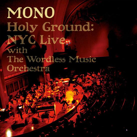 MONO live Holy Ground