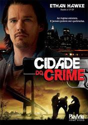 Assistir Cidade Do Crime Dublado Online Grátis