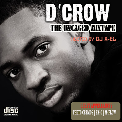 Hip Hop Nigeriano - D'Crow – Only Me Remix X This Is Hiphop Ft. Teeto, Big T, EX-O