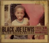 Black Joe Lewis is combing the USA