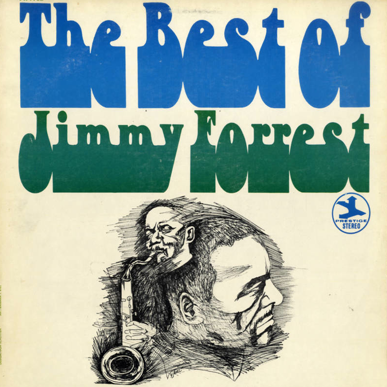 Thank You Bob Weinstock: PR 7712 The Best Of Jimmy Forrest