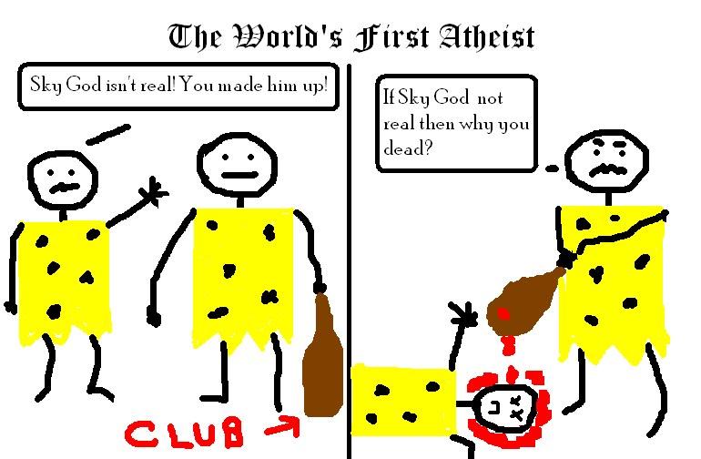 First atheist