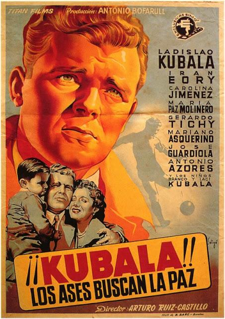 Programa de Cine - Kubala, Los Ases Buscan la Paz - Ladislao Kubala - Carolina Jimenez