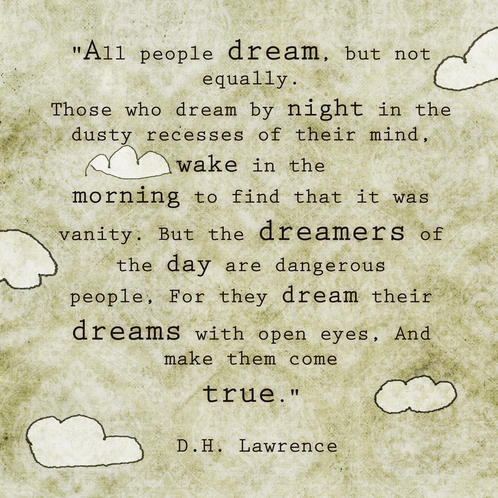 Dream Quotes: In MY BucKeT.: Quote: Dreams... D.H. Lawrence