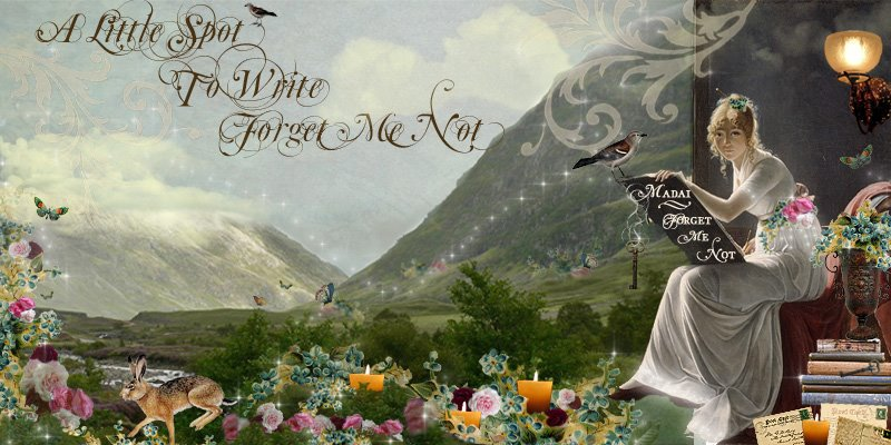 A Little Spot to Write Forget Me Not....Madai's Other Blog