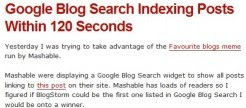 Google Blog Search Indexing Posts Within 120 Seconds