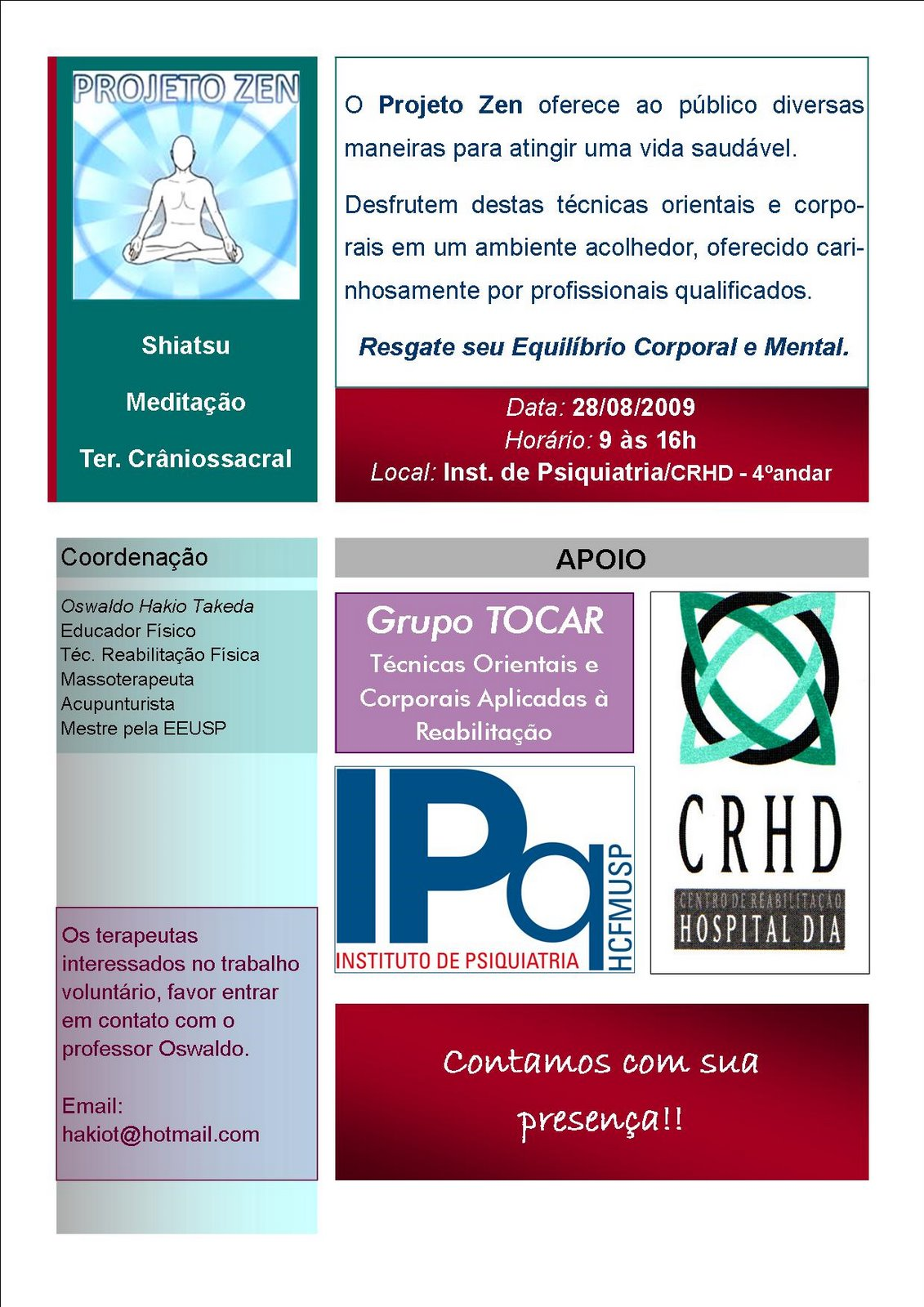 Cartaz do projeto Zen do Centro de Reabilitação do Hospital Dia (SP)