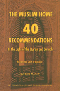 The Muslim Home - 40 recommendations