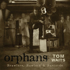 The Fan Vinyl Tom Waits Quot Orphans Brawlers Bawlers