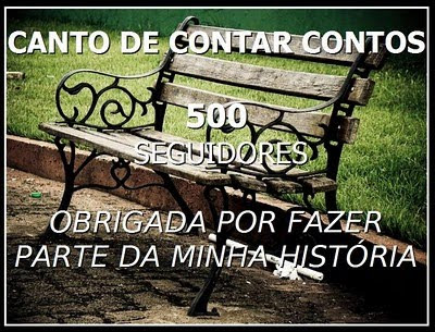 Selo dos 500 seguidores do Blogue Canto de Contar Contos