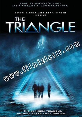 The Triangle - Bermuda Şeytan Üçgeni Film izle