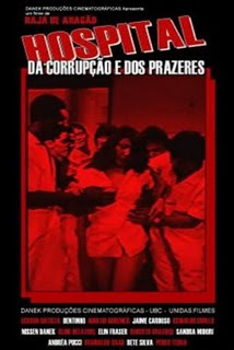 Hospital da Corrupcao E dos Prazeres movie