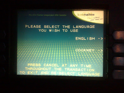 Cockney cashpoint select your language