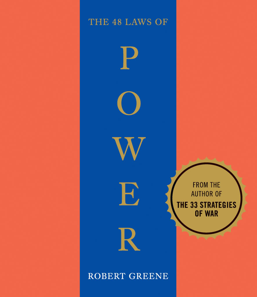 48 Laws Of Power Quotes: Robert Greene 48 Laws Of Power Quotes. QuotesGram