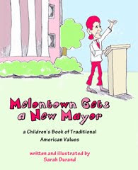 Children's Book:  Melontown Gets a New Mayor
