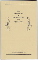 The Literature of Papermaking 1390-1800, Hunter, Dard