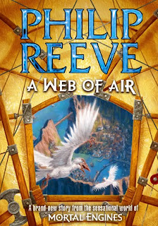 Web of Air 6 (Mortal Engines) Phillip Reeve