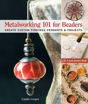 Metalworking 101 for Beaders by Candie Cooper