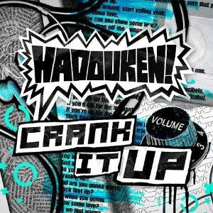 Truly Awesome Songs (TAS): CRANK IT UP ------ Hadouken! MP3