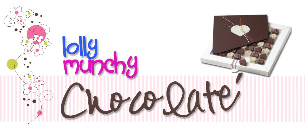 LoLLy mUNchY cHOcoLate'
