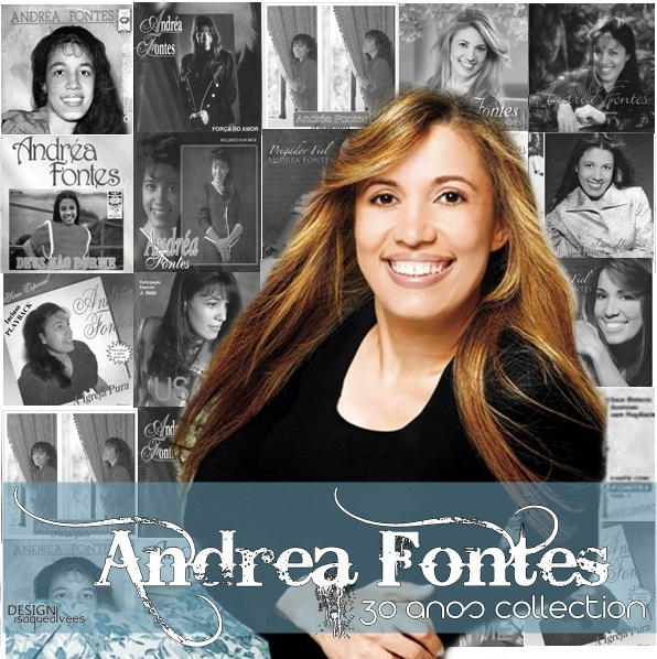 LOUVOR DOS ARREBATADOS : CD Andrea Fontes - 30 anos Collection