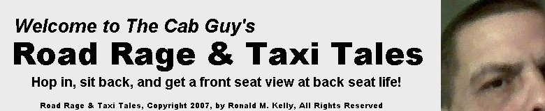 Road Rage and Taxi Tales