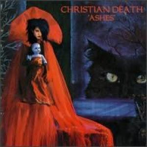 Christian Death Ashes