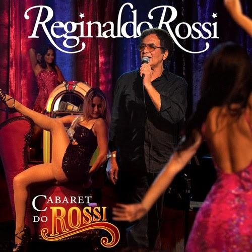 Reginaldo Rossi - Cabaret do Rossi - 2010 - Brega Blog