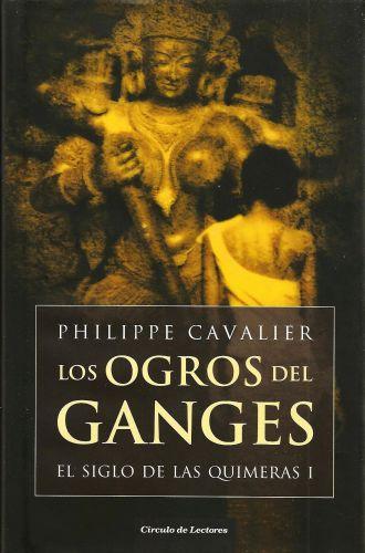 Los Ogros Del Ganges – Philippe Cavalier