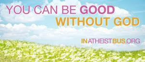 You can be good without God
