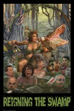 GET THE POSTER: Reigning the Swamp