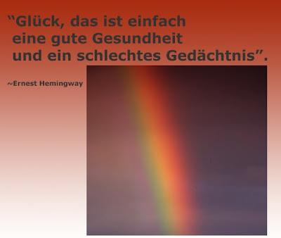 Zitate Vergessen Spruche Leben Weisheit Ernest Hemingway