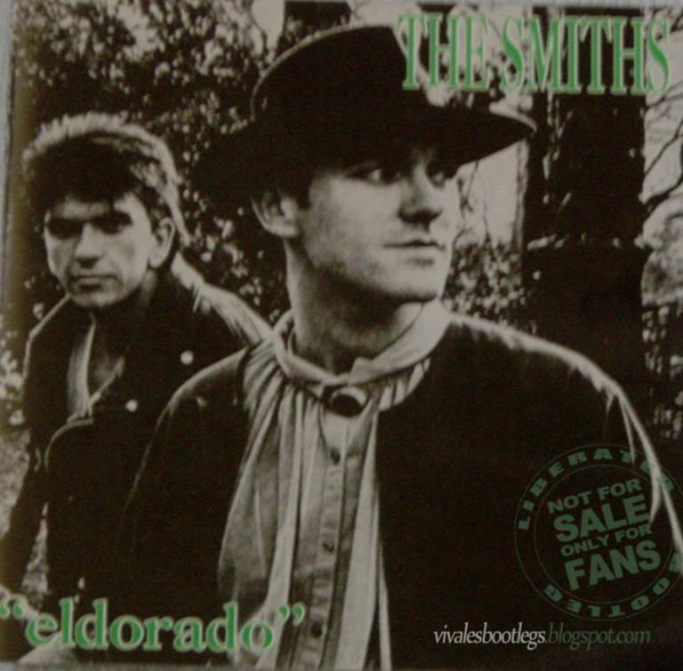 Viva Les Bootlegs: The Smiths: El Dorado  Paris, France, El Dorado