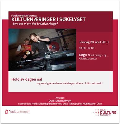 Forskningskonferanse: KULTURNÆRINGER I SØKELYSET-Hva vet vi om det kreative Norge?