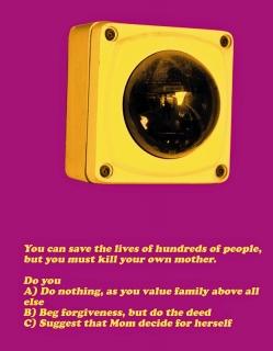 promo code 120ff 6e667 1) Sei in grado di salvare la vita a migliaia di persone, ma in cambio devi  uccidere tua madre, che fai  a) non fai nulla perchè i valori familiari  sono ...