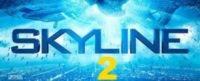 Skyline 2 o filme