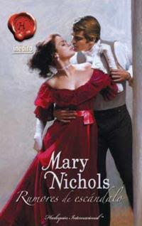 Rumores de Escándalo – Mary Nichols