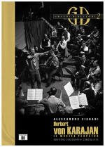 Herbert von Karajan, il musico perpetuo