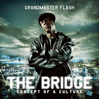 Grandmaster Flash-The Bridge-2009
