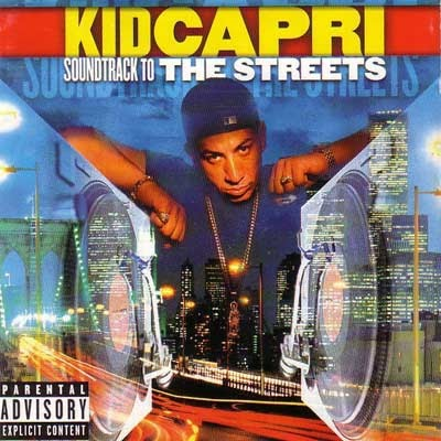 Strictly Old School Hip Hop: Kid Capri - Soundtrack to the ...