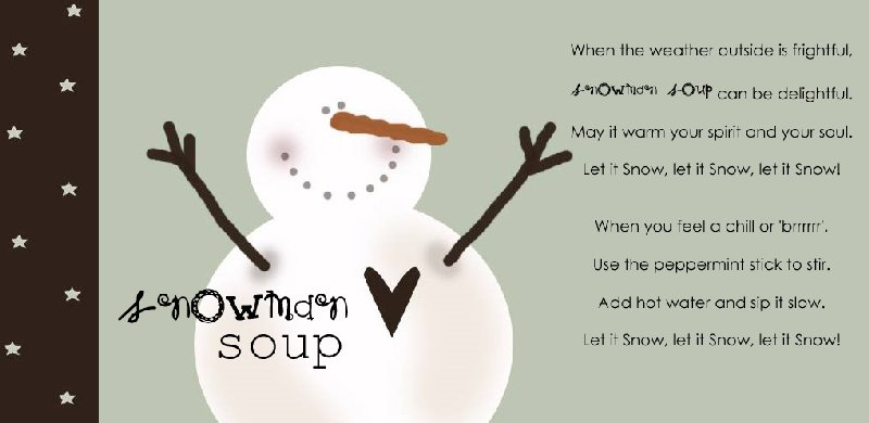 photograph regarding Snowman Soup Printable Tag called snowman soup - The Lady Artistic