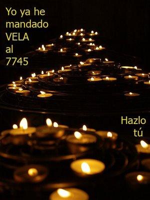 Cartel de apoyo a la iniciativa, enviando un mesaje de móvil al número 7745 con la palabra VELA
