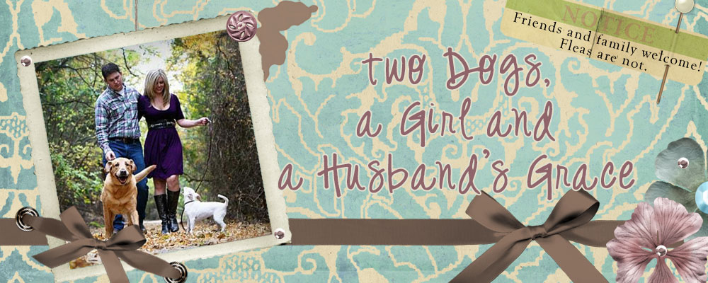 Two Dogs, a Girl and a Husband's Grace