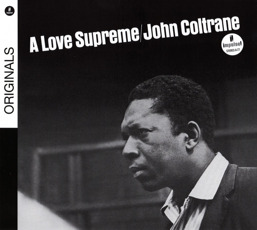 ruskaval jazz blog: John Coltrane - A Love Supreme (1964 ...