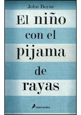"""""""El niño con el pijama de rayas"""" (John Boyne, 2007)"""