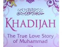 Meneladani Cinta Khadijah RA kepada Rasulullah SAW