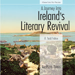 A Journey Into Ireland's Literary Revival