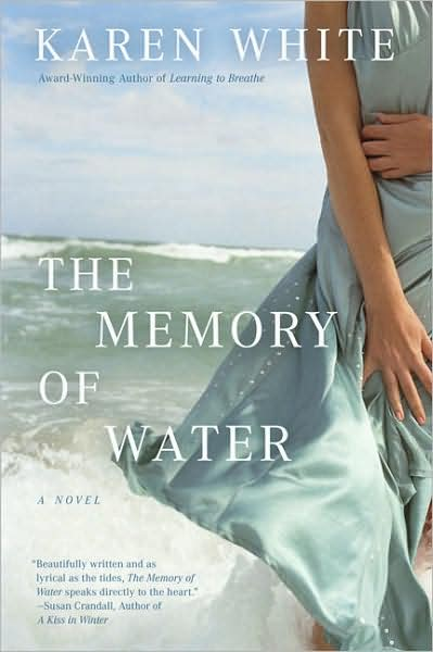 Memory of Water, by Karen White